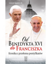 Od Benedykta XVI do Franciszka