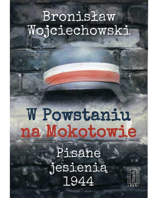 W Powstaniu na Mokotowie