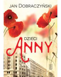 Jan Dobraczyński, Dzieci Anny