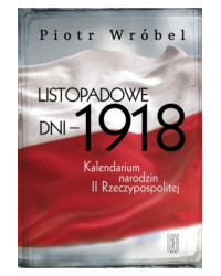 Piotr Wróbel, Listopadowe...