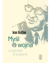 Jean Guitton, Myśl i wojna