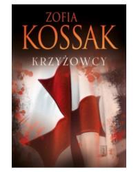 Zofia Kossak, Krzyżowcy tom...