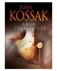 Zofia Kossak, Król trędowaty