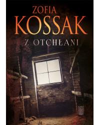 Zofia Kossak, Z otchłani
