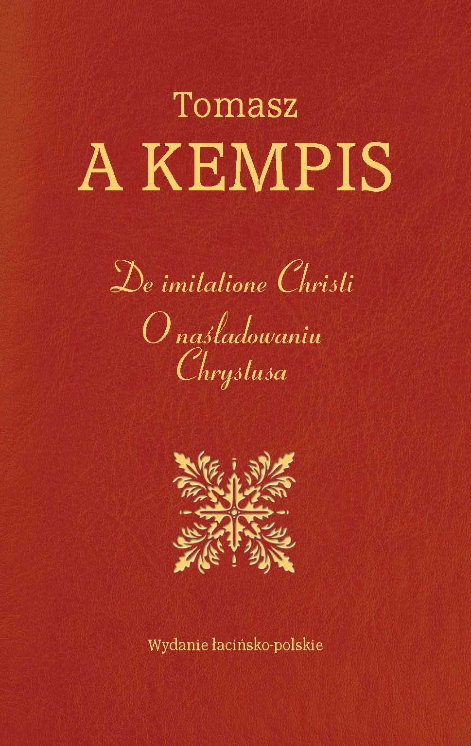 DE IMITATIONE CHRISTI - O NAŚLADOWANIU CHRYSTUSA