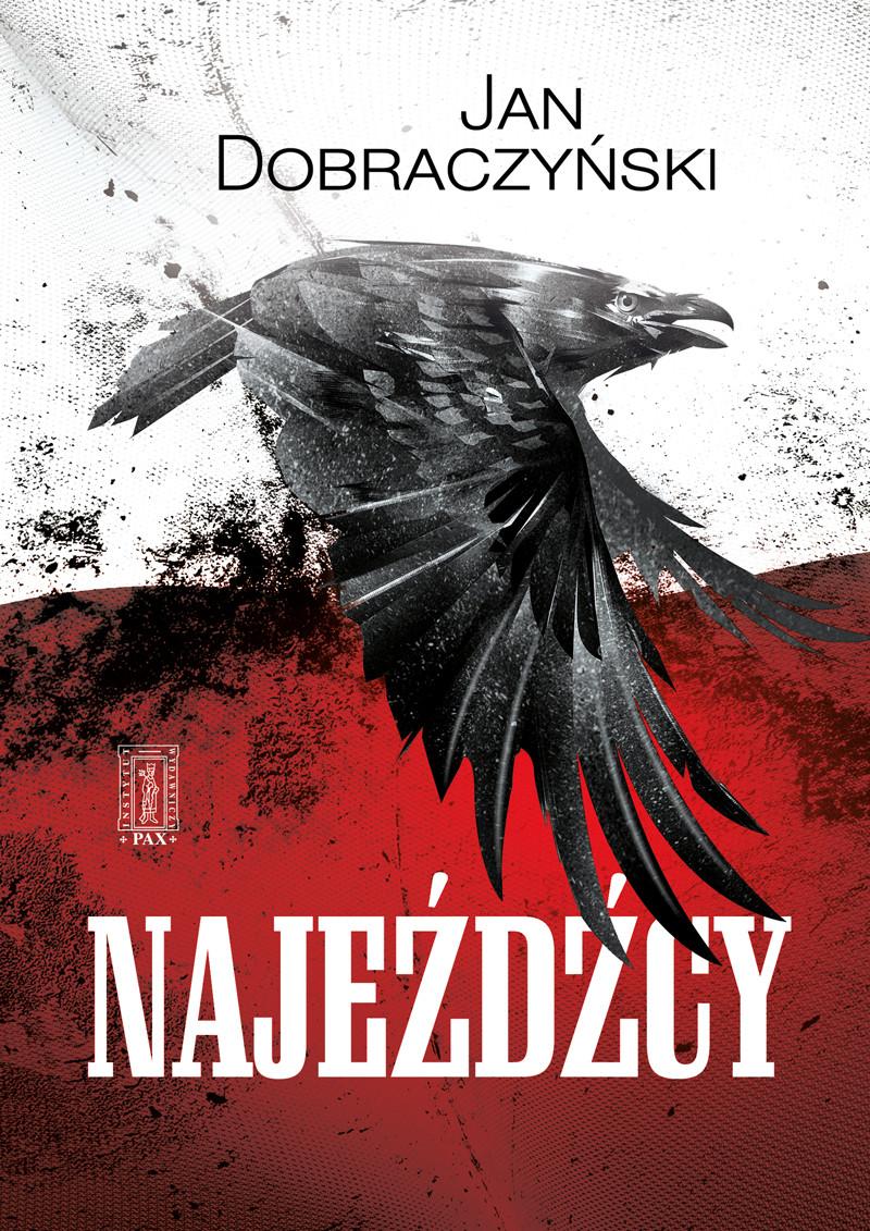 Jan Dobraczyński, NAJEŹDŹCY