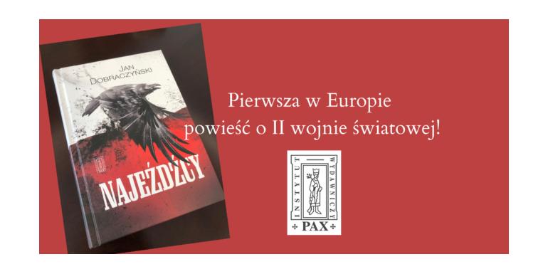 Pierwsza w Europie powieść o II wojnie swiatowej!